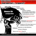 Março - Evento Feminista: Sou libertárix, e agora?!
